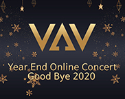 VAV Year End Online Concert -Good Bye 2020-
